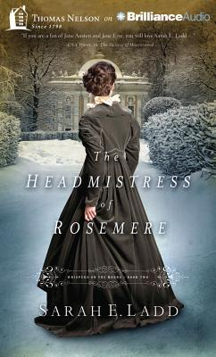 Headmistress of Rosemere, The (2013) by Sarah E. Ladd