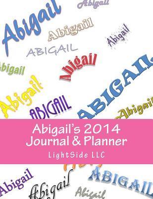 Abigails 2014 Journal & Planner Lightside LLC