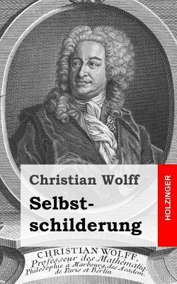 Selbstschilderung  by  Christian Wolff