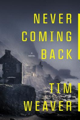 Never Coming Back (David Raker, #4)