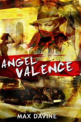 Angel Valence by Max Davine