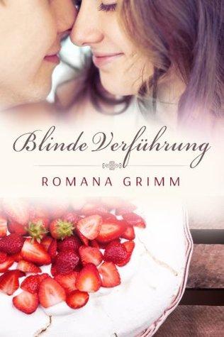 Blinde Verführung  by  Romana Grimm