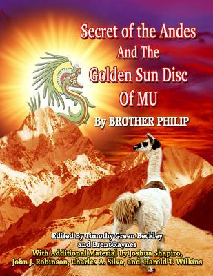Secret of the Andes And The Golden Sun Disc of MU Brother Philip