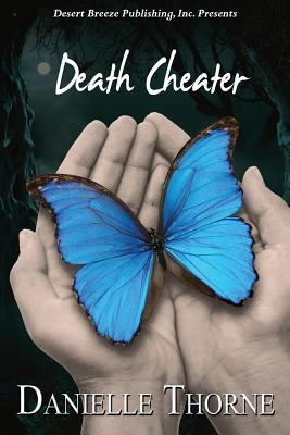 Death Cheater by Danielle Thorne