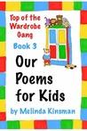 Our Poems for Kids by Melinda Kinsman