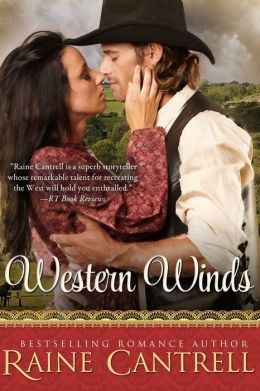 Western Winds  by  Raine Cantrell