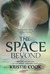 The Space Beyond (The Book ...