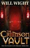 The Crimson Vault (The Traveler's Gate Trilogy, #2)