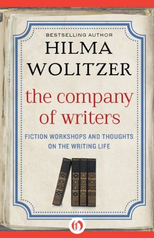 The Company of Writers, by Hilma Wolitzer