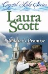 A Soldier's Promise (Crystal Lake Series)