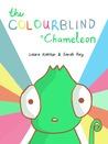 The Colourblind Chameleon