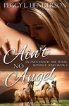 Ain't No Angel (Second Chances, #2)