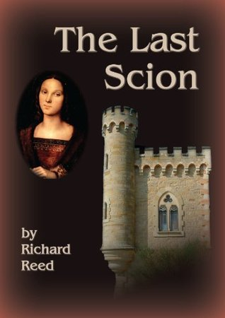 The Last Scion Richard Reed