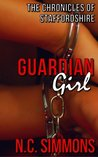 Guardian Girl (The Chronicles of Staffordshire, #1)
