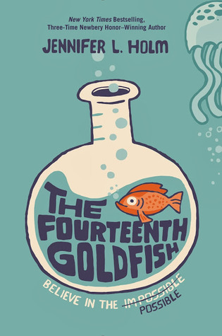 Book Review: Jennifer L. Holm's The Fourteenth Goldfish