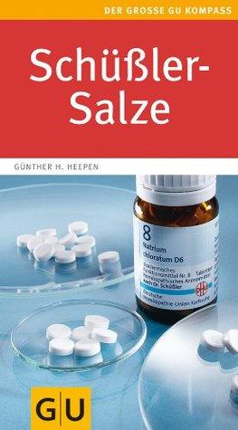 Schüßler Salze (Große GU Kompasse) Günther H. Heepen