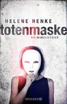 Die Totenmaske: Kriminalroman