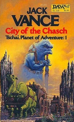 City of the Chasch (Tschai, Planet of Adventure #1) - Jack Vance
