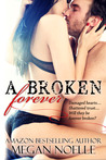 A Broken Forever
