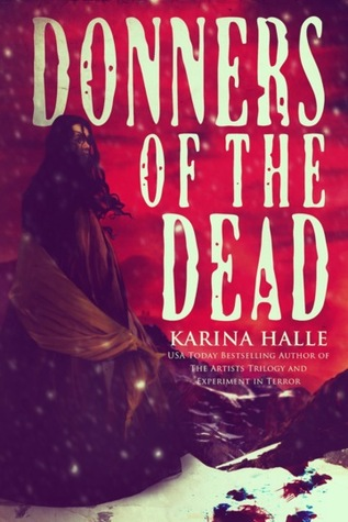 Donners of the Dead by Karina Halle book cover