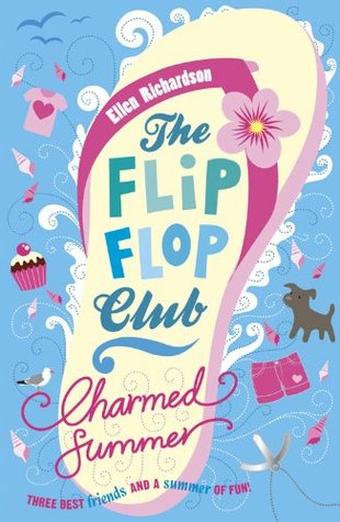 The Flip-Flop Club: Charmed Summer  by  Ellen Richardson