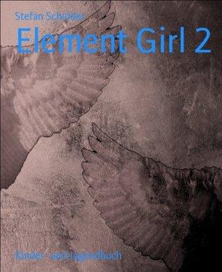 Element Girl 2  by  Stefan Schröder