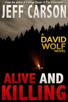 Alive and Killing (David Wolf #3)