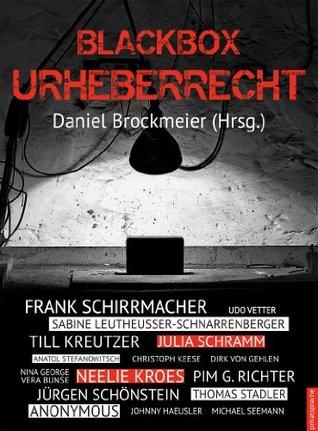 Blackbox Urheberrecht (German Edition)