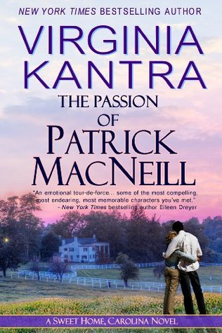 The Passion of Patrick MacNeill (Sweet Home, Carolina)