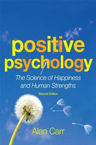 Positive Psychology, Second Edition  by  Alan   Carr