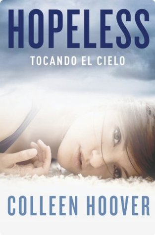 Hopeless: Tocando el cielo (Hopeless, #1)
