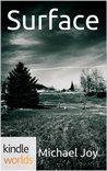 Silo Saga: Surface (Kindle Worlds Novella)
