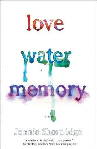 Book Review: Jennie Shortridge's Love Water Memory