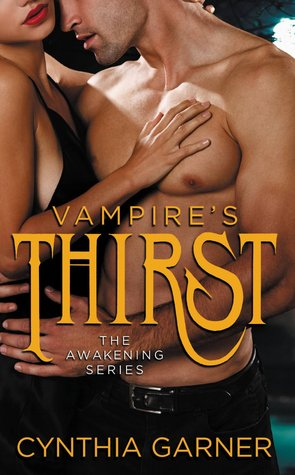 Vampire's Thirst by Cynthia Garner