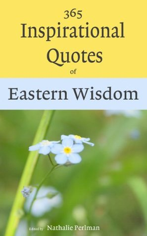 365 Inspirational Quotes of Eastern Wisdom