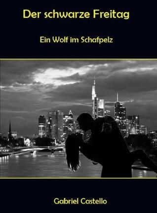 Der schwarze Freitag Gerhard Damm