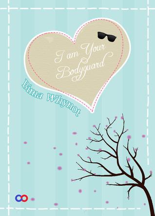 I Am Your Bodyguard Bima Whynot
