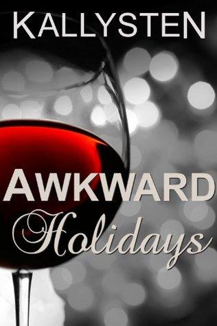 Awkward Holidays (Ward of the Vampire Serial)