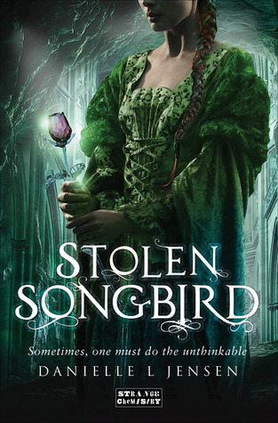 Stolen Songbird (The Malediction Trilogy #1) by Danielle L. Jensen
