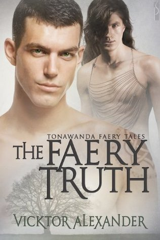 The Faery Truth  by  Vicktor Alexander
