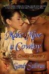 Make Mine a Cowboy by Sandy Sullivan