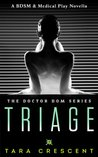 Triage by Tara Crescent