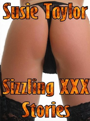 6 Sizzling XXX Stories - BDSM Male Dominance Female Submission Erotica Susie Taylor