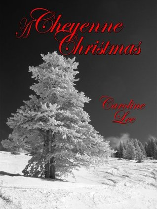 A Cheyenne Christmas (The Sweet Cheyenne Quartet, #1)