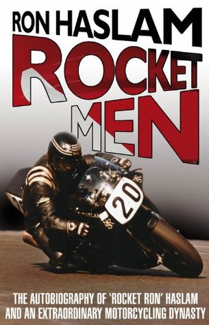 Rocket Men Ron Haslam