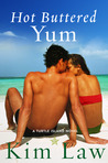 Hot Buttered Yum (Turtle Island, #2)