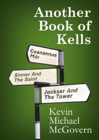 Another Book of Kells  by  Kevin Michael McGovern