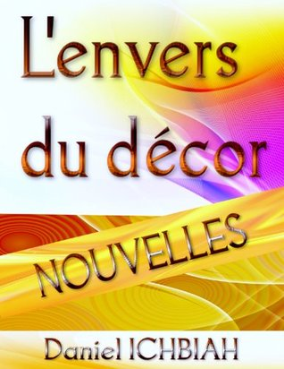 Lenvers du décor  by  Daniel Ichbiah