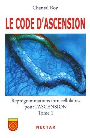 Le code dascension 1  by  Chantal Roy
