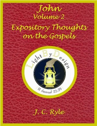 John Volume 2: Expository Thoughts On The Gospels J.C. Ryle